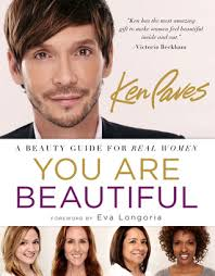 ken paves you are beautiful you are beautiful a beauty guide for real women by ken paves