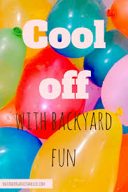 10 healthy ways to cool off with backyard fun natural organic