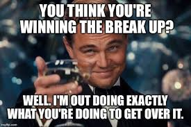 Breakup Memes - breakup memes that are funny and relatable