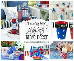 july 4th decorations table diy decorating for july 4th celebrating holidays