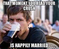 Married Meme - image result for when your crush is getting married meme yep