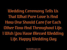 marriage ceremony quotes wedding ceremony tells marriage quotes 2 image