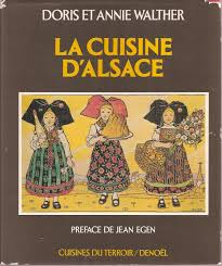 cuisine d alsace cuisine d alsace cuisines du terroir edition by walther