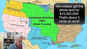 Louisiana Purchase Map by Manifest Destiny Louisiana Purchase Youtube
