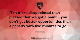 bentley penalty audioboom boss jim bentley rues shrimpsofficial u0027s late penalty