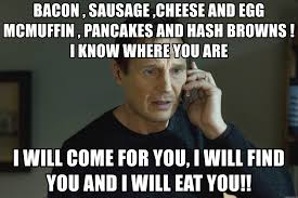 Bacon Meme Generator - bacon sausage cheese and egg mcmuffin pancakes and hash browns