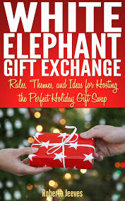 buy white elephant gift exchange rules themes and ideas for