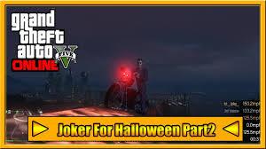 joker for halloween part 2 2016 gta 5 new dlc youtube