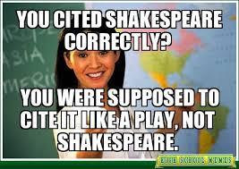 High School Freshman Memes - memento merry shakespeare in school shakespeare memes for the