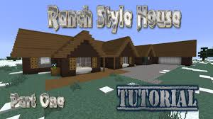 minecraft tutorial ranch style house 1 part 1 youtube