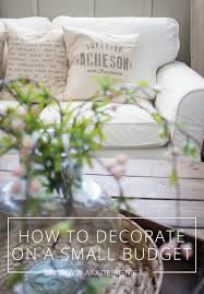 Decorating A House On A Budget by 15 Ideas For How To Decorate On A Small Budget