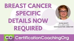 breast cancer specific details now required medical coding