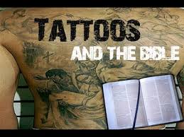 tattoos what does the bible say about tattoos