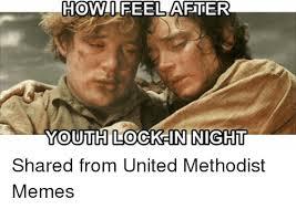 United Methodist Memes - howti feel youth lock in night shared from united methodist memes