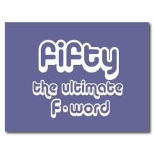 Funny 50th Birthday Memes - 50th birthday gifts fifty the ultimate f word postcard 50th