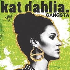 Gangsta Love Quotes by Kat Dahlia U2013 Gangsta Lyrics Genius Lyrics