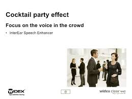 What Is Cocktail Party Effect - widex clear stand ppt language corr2 v0 1