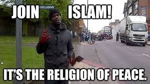 Anti Islam Meme - join islam it s the religion of peace islam is peace quickmeme