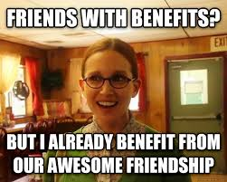 Friends With Benefits Meme - livememe com sensually oblivious female