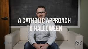 a catholic approach to halloween youtube