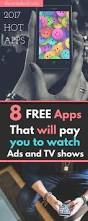 8 money making apps that you must download get paid to watch ads