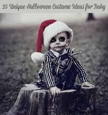 Coolest Baby Halloween Costumes 25 U0026 Totally Unique Halloween Costume Ideas Baby