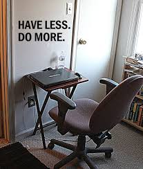 Minimalist Work Desk A Minimalist Home Office Have Less Do More