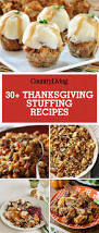 bread dressing recipes for thanksgiving 35 best stuffing recipes easy thanksgiving stuffing ideas