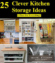25 clever kitchen storage ideas home and life tips