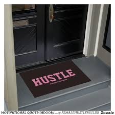 Commercial Doormat Hustle Entreprenuer Quote Floor Mats Wisdom Quotes And Wisdom