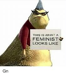 This Is What A Feminist Looks Like Meme - 25 best memes about this is what a feminist looks like this