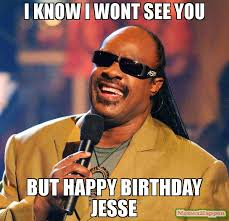 Jesse Meme - i know i wont see you but happy birthday jesse meme stevie