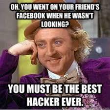 Funny Wonka Memes - best hacker ever funny willy wonka meme
