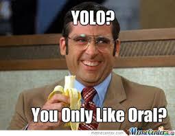 Yolo Meme - yolo by buckyoumotherbucker meme center