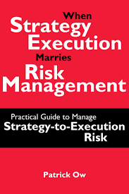when strategy execution marries risk management a practical guide