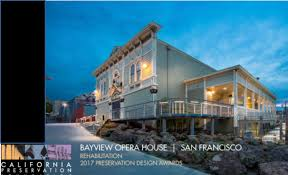Opera House by Bayview Opera House Wins Preservation Design Award