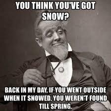 Snow Meme - you think you ve got snow meme xyz