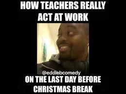 Last Christmas Meme - winter break teacher memes teacher humor pinterest winter