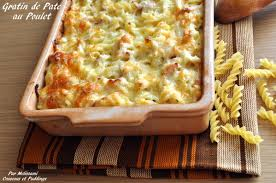 cuisiner les restes de poulet roti gratin de pâtes poulet fromage et sauce béchamel couscous et