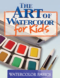 the art of watercolor for kids art instruction program by larry