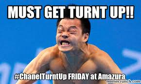 Turnt Meme - get turnt up