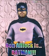 Affleck Batman Meme - ben affleck is batman batsuit meme comics and memes