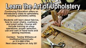Upholstery Training Courses Continuing Education El Centro College