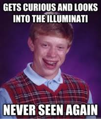 Illuminati Memes - the illuminati know your meme