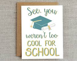 high school graduation cards 15 graduation cards to soften the of what the real
