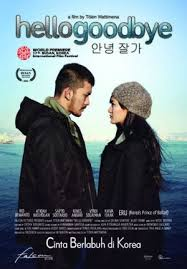poster film romantis indonesia hello goodbye kisah romantis di korea selatan cinema 21 mobilesite