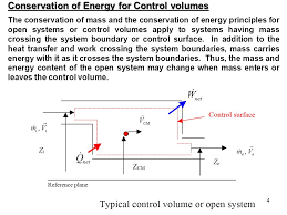 the conservation of mass and the conservation of energy principles for open systems or control volumes apply to systems having mass crossing the system