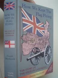 siege macdonald africana how we kept the flag flying the of the siege of