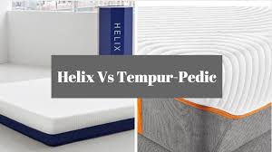 Cooling Mattress Pad For Tempurpedic Helix Vs Tempur Pedic Which Should You Get