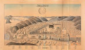 Mecca Map Mecca Around 150 Years Ago When It Was The Capital Of The Ottoman
